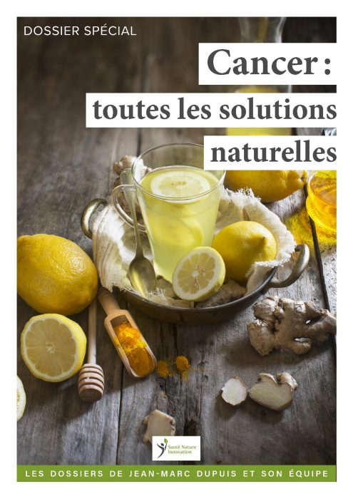 cancer dossier solutions naturelles